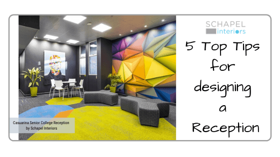 5 Top Tips for designing a Reception
